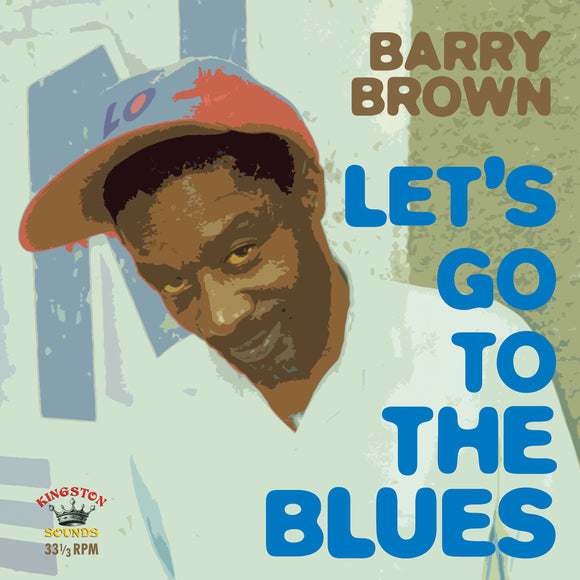 Barry Brown - Let's Go To The Blues [LP]