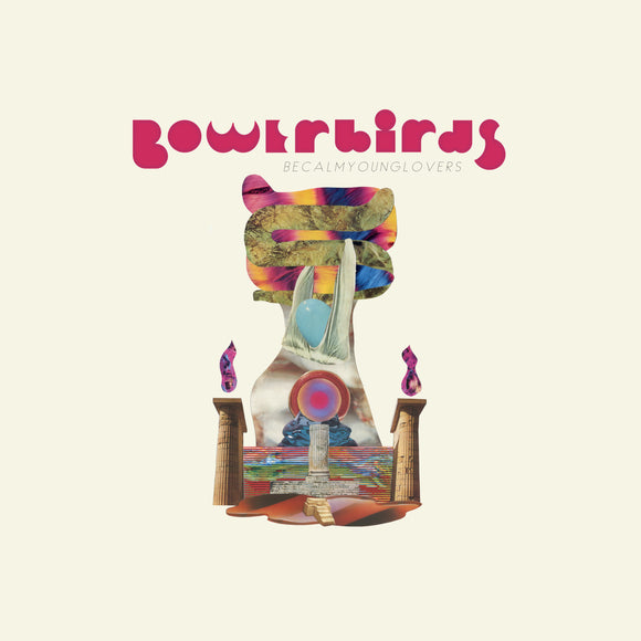 Bowerbirds - Becalmyounglovers [CD]