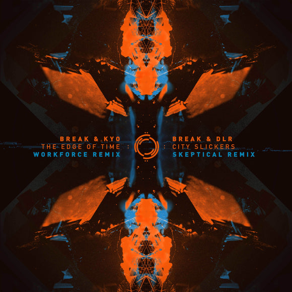 Break - The Edge Of Time (Workforce Remix) / City Slickers (Skeptical Remix)