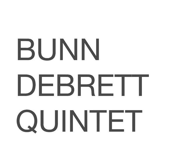 Bunn Debrett Quintet – Bunn Debrett Quintet (ex Mother Earth)