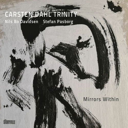 Carsten Dahl Trinity - Mirrors Within [CD]