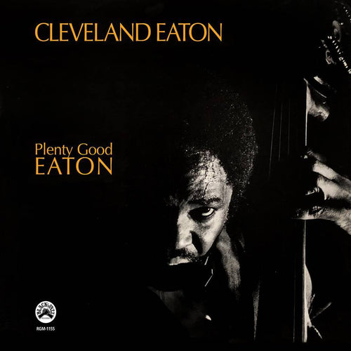 CLEVELAND EATON - PLENTY GOOD EATON [CD]