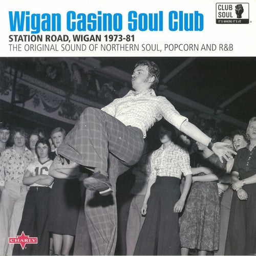 CLUB SOUL - WIGAN CASINO