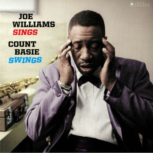 COUNT BASIE & JOE WILLIAMS - JOE WILLIAMS SINGS, BASIE SWINGS