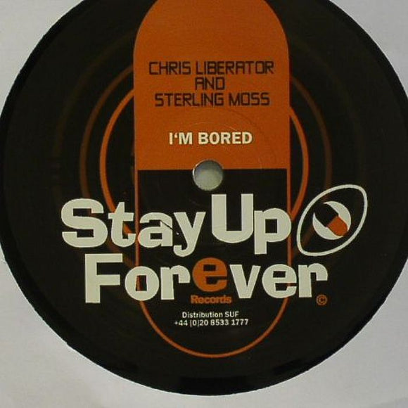Chris LIBERATOR / STERLING MOSS - I'm Bored