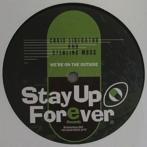 Chris LIBERATOR & STERLING MOSS - We're On The Outside