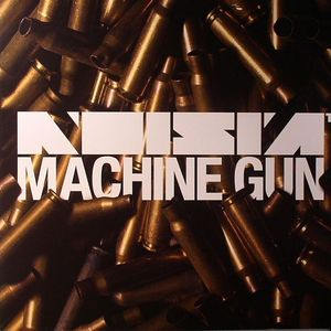 NOISIA - Machine Gun (remixes)