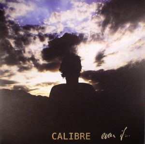 CALIBRE - Even If