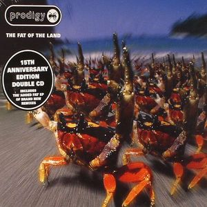 Prodigy - The Fat Of The Land: 15th Anniversary Edition