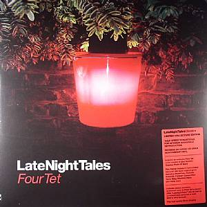 FOUR TET / VARIOUS - Late Night Tales (remastered)