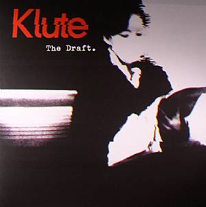 Klute - The Draft LP