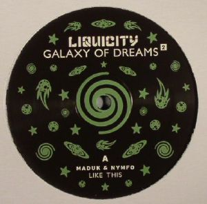 MADUK/NYMFO/RAMESES B - Galaxy Of Dreams 2
