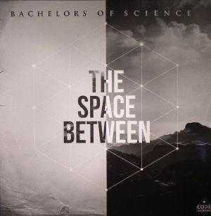 BACHELORS OF SCIENCE - The Space Between