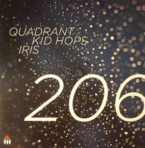 Quadrant, Iris & Kid Hops - 206
