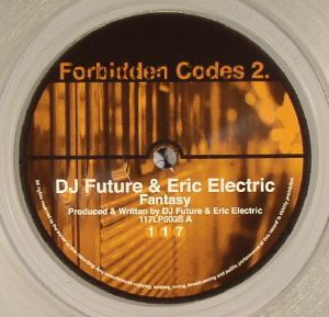 DJ FUTURE/ERIC ELECTRIC/TACTICAL ASPECT - Forbidden Codes 2