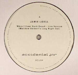Jamie LIDELL/MATTHEW HERBERT - When I Come Back Round/Megaphone