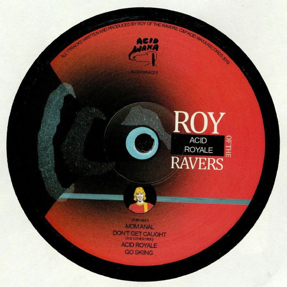 ROY OF THE RAVERS - Acid Royale