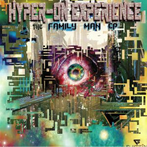 HYPER ON EXPERIENCE - The Family Man EP