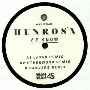 HUNROSA - We Know: Remixes