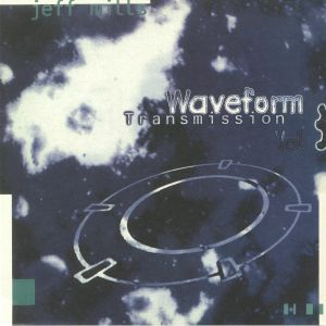 Jeff MILLS - Waveform Transmission Vol 3 (reissue)