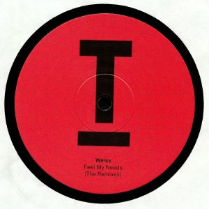 WEISS - Feel My Needs (The Remixes)