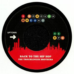 THE TROUBLENECK BROTHERS/LES McCANN - Back To The Hip Hop