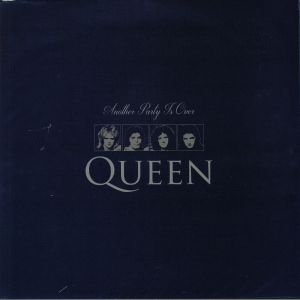 QUEEN - Another Party Is Over