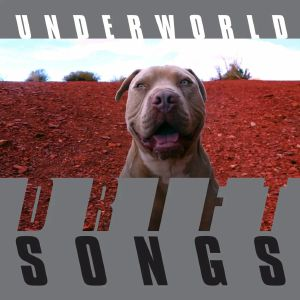 UNDERWORLD - Drift Songs LP (Limited edition)