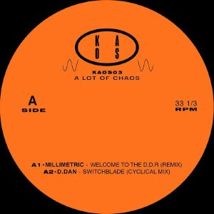 MILLIMETRIC/D DAN/SCHACKE/HADONE - A Lot Of Chaos