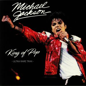 Michael JACKSON - King Of Pop: Ultra Rare Trax