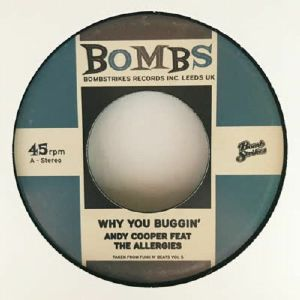 The ALLERGIES / Andy COOPER / DR SYNTAX / PETE CANNON - Why You Buggin'