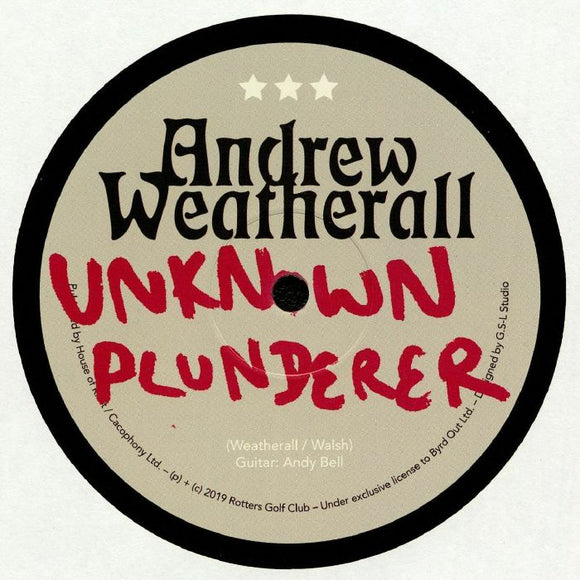 Andrew WEATHERALL - Unknown Plunderer (1 per person)