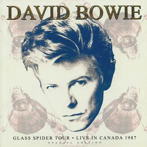 David BOWIE - Glass Spider Tour: Live In Canada 1987