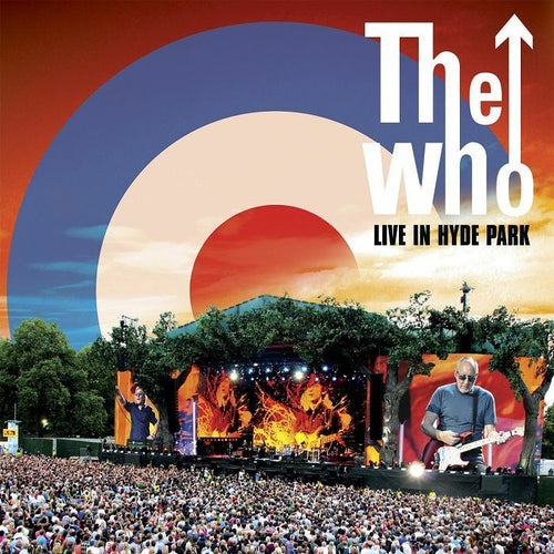 THE WHO - LIVE IN HYDE PARK (catalogue release)