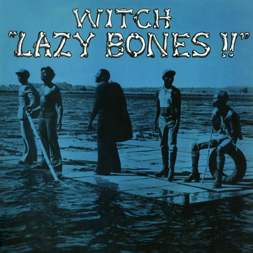 Witch - Lazy Bones  (reissue)