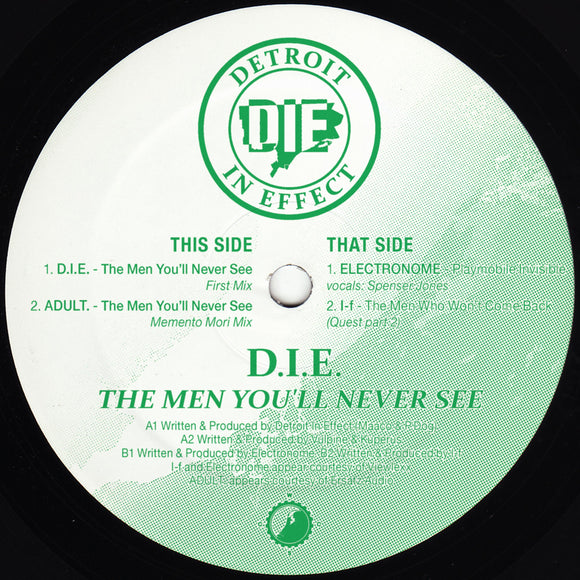 D.I.E. (Detroit In Effect) - The Men You'll Never See EP