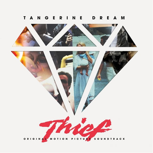 Composed by Tangerine Dream - Thief Original Motion Picture Soundtrack