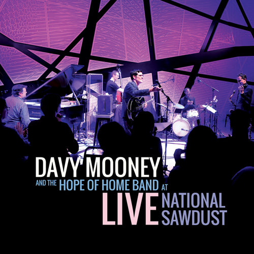 DAVY MOONEY - LIVE AT NATIONAL SAWDUST