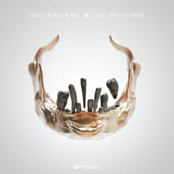 TWO FINGERS aka AMON TOBIN - Six Rhythms
