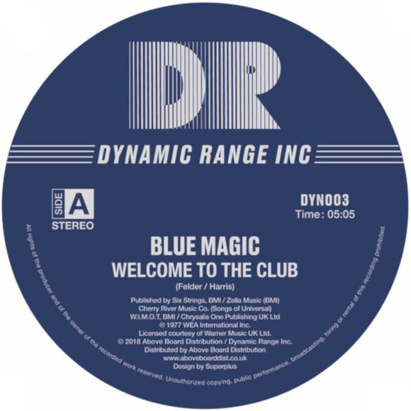 BLUE MAGIC - WELCOME TO THE CLUB / LOOK ME UP (INC. TOM MOULTON REMIX)