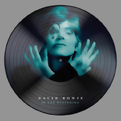 David BOWIE - In The Beginning [picture disc]