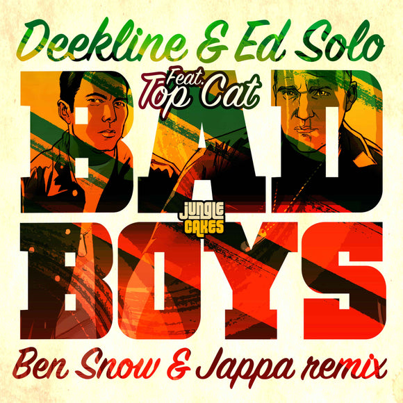 Deekline and Ed Solo - Bad Boys - (Ben Snow & Jappa Remix) / Bam Bam (Benny Page & Deekline Remix)