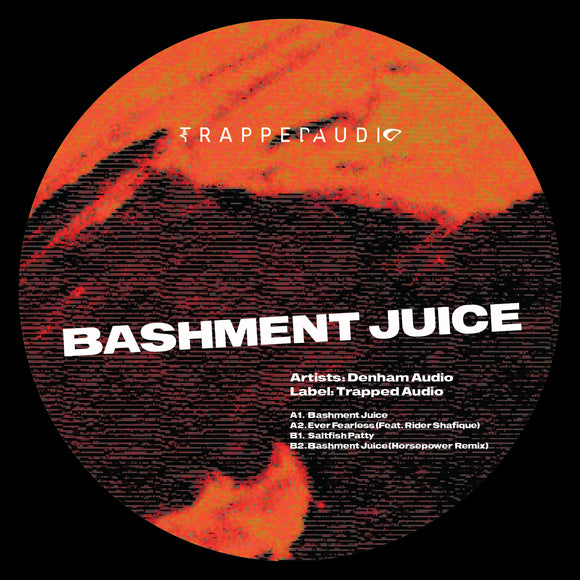 DENHAM AUDIO - Bashment Juice