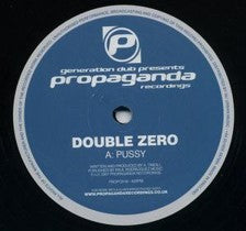 Double Zero / Modified Motion & Faction - Pussy / Deja Vu