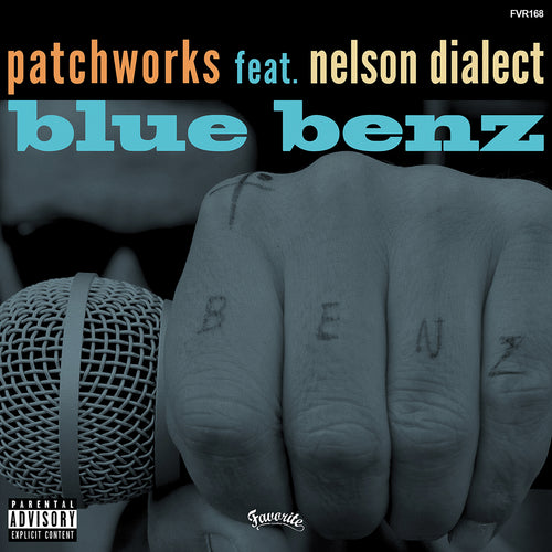 PATCHWORKS FEAT. NELSON DIALECT - BLUE BENZ 7""