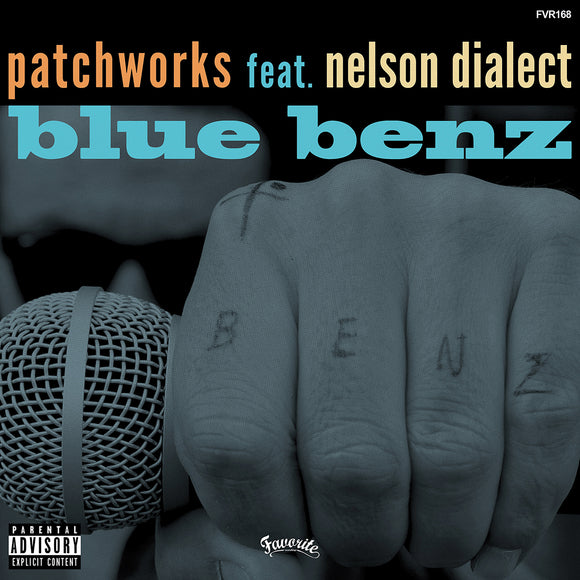 PATCHWORKS FEAT. NELSON DIALECT - BLUE BENZ 7