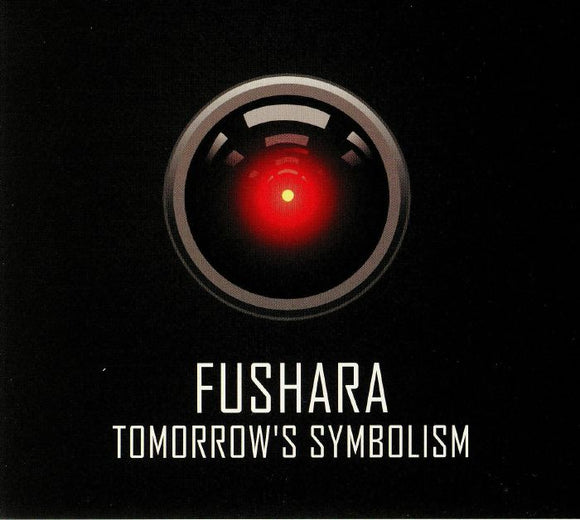 Fushara - Tomorrow's Symbolism