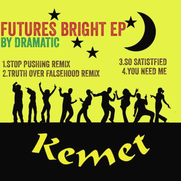 DRAMATIC - Futures Bright EP