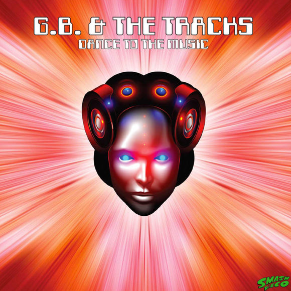 G.B. & The Tracks - Dance To The Music
