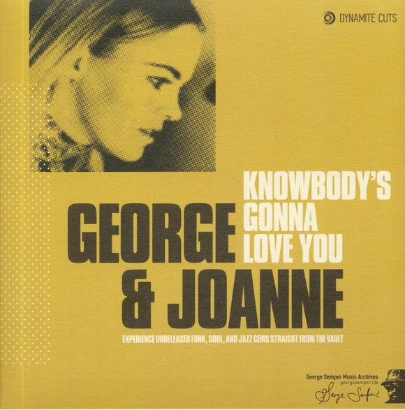 GEORGE & JOANNE - Knowbody's Gonna Love You (Like The Way I Do)
